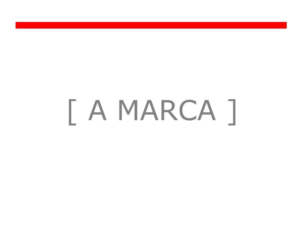[ A MARCA ]